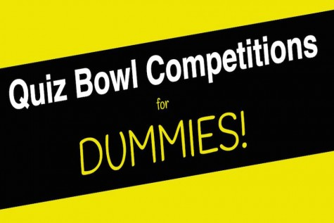 Quiz bowl competitions for dummies