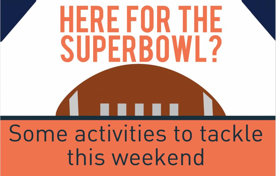 Super Bowl weekend activities