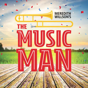 'The Music Man' is music to my ears