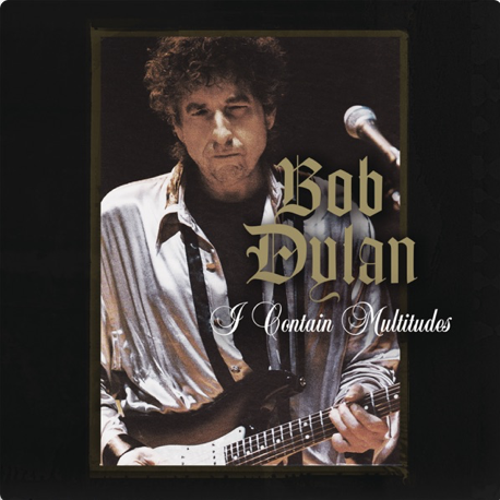 "Fair use from Columbia Records. The song cover for ""I Contain Multitudes"" includes a picture of Bob Dylan playing electric guitar. This song was the second of two recent releases by Dylan."