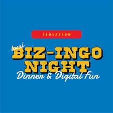 """BIZ-ingo"" is a free event every 7:30 p.m. Saturday night on the Isolation 'BIZ-ingo' Facebook page."
